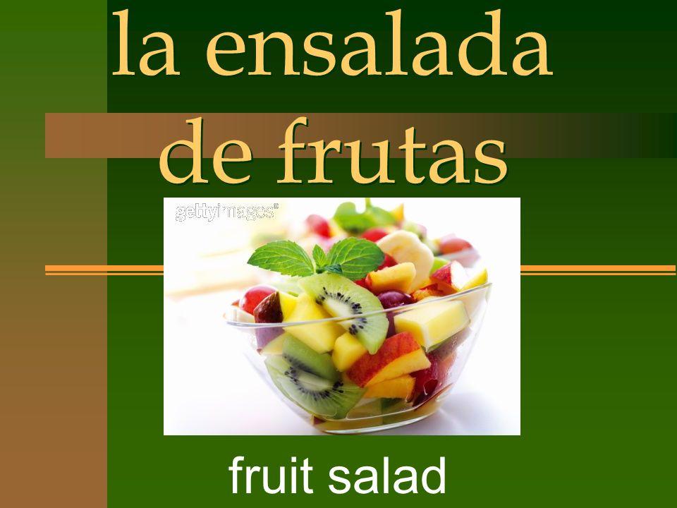la ensalada de frutas fruit salad