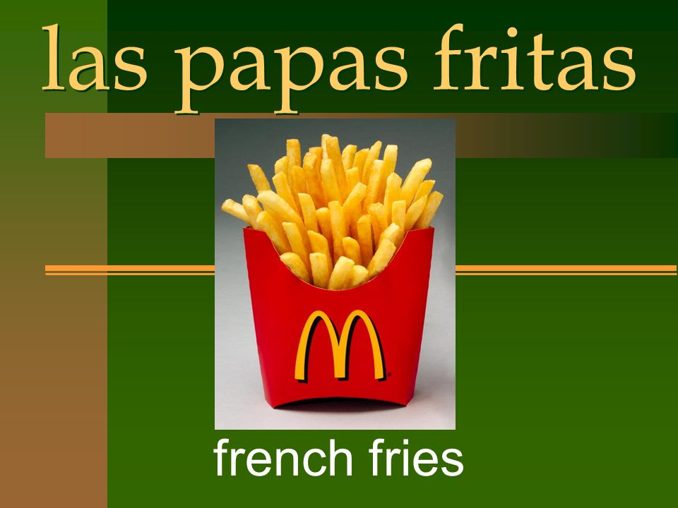 las papas fritas french fries