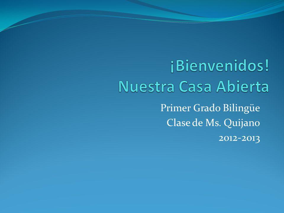 Primer Grado Bilingüe Clase de Ms. Quijano 2012-2013