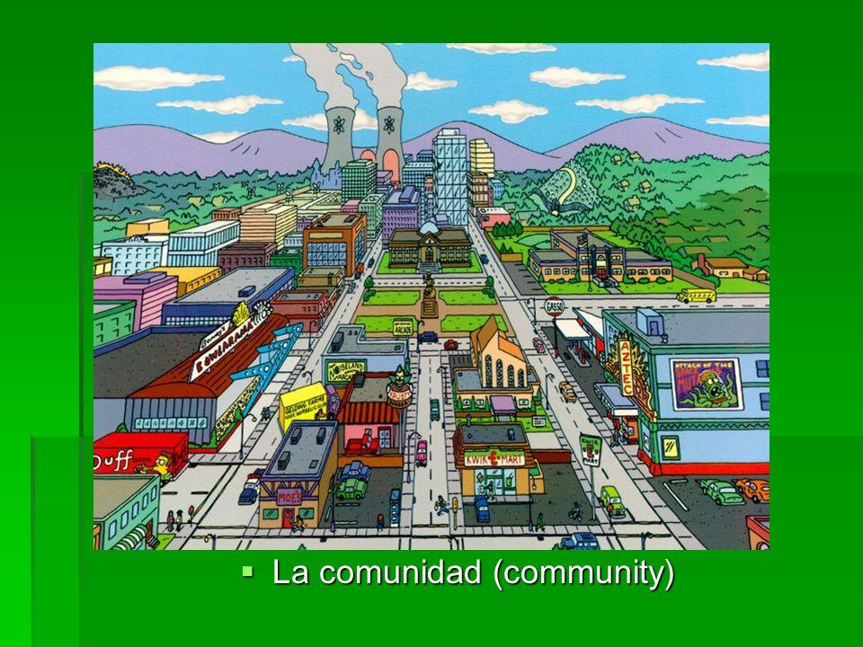 La comunidad (community) La comunidad (community)