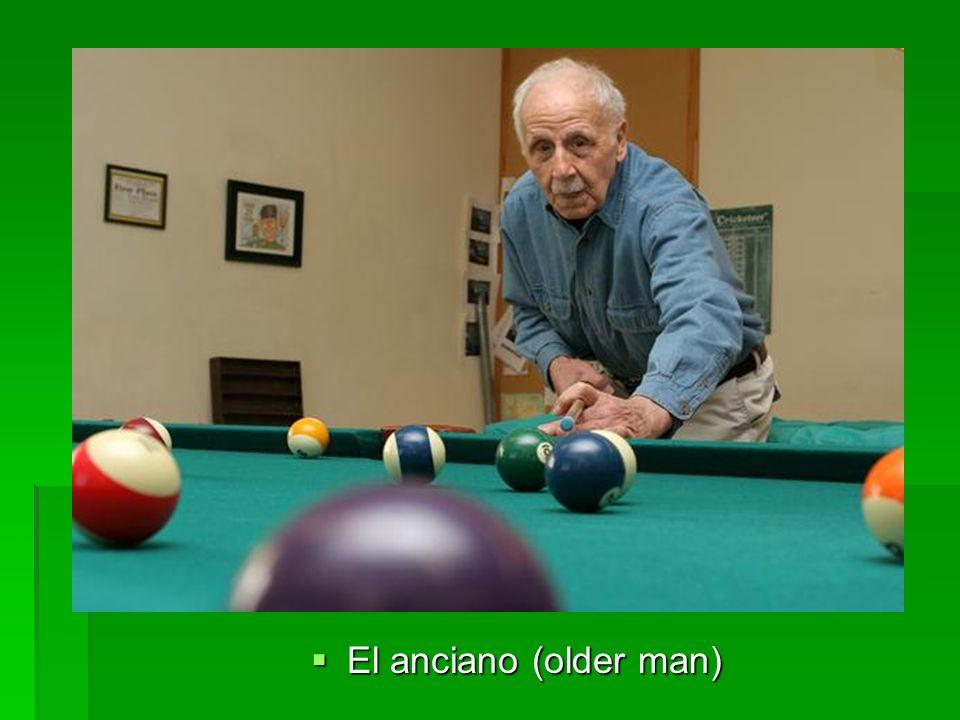 El anciano (older man) El anciano (older man)