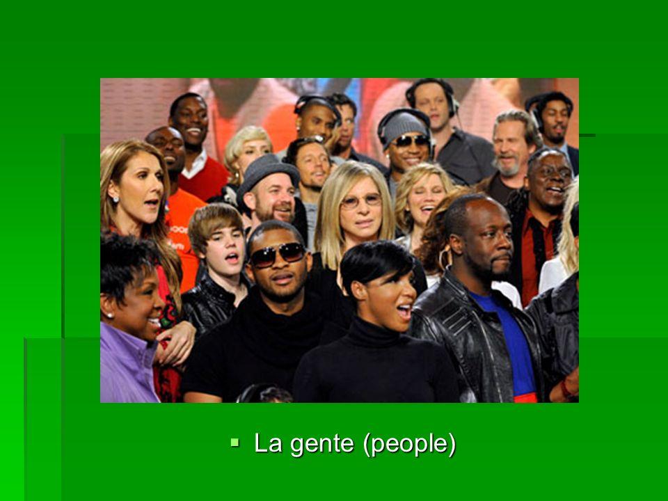 La gente (people) La gente (people)