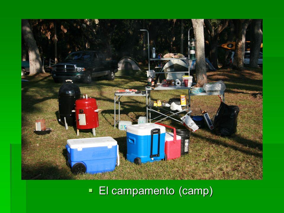 El campamento (camp) El campamento (camp)