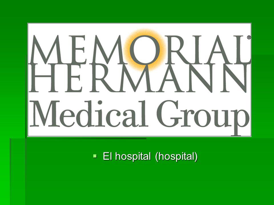 El hospital (hospital) El hospital (hospital)