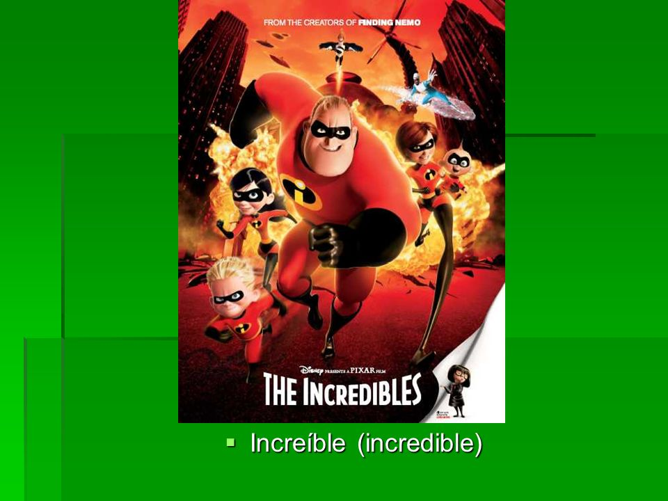 Increíble (incredible) Increíble (incredible)