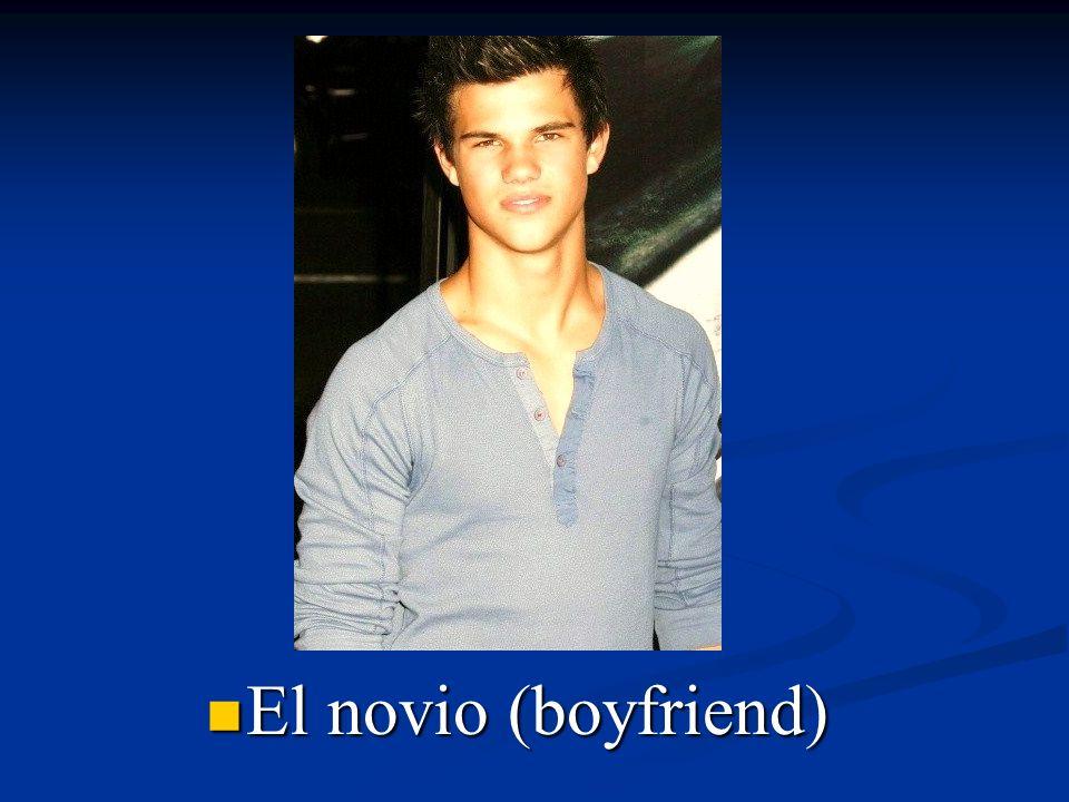 El novio (boyfriend)