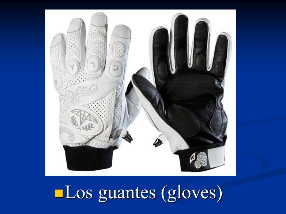 Los guantes (gloves)