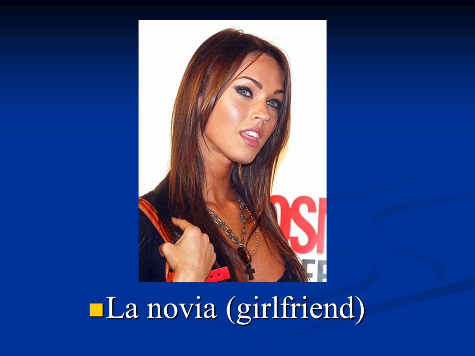 La novia (girlfriend)