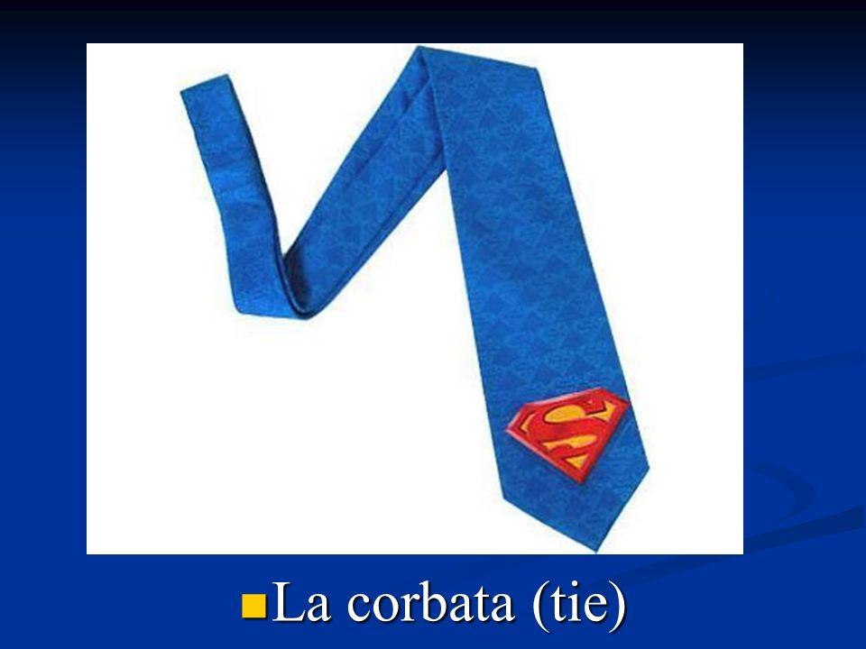 La corbata (tie)