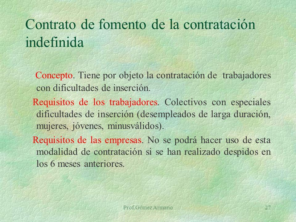 Prof.Gómez Armario26 Contrato de trabajo común u ordinario Concepto.