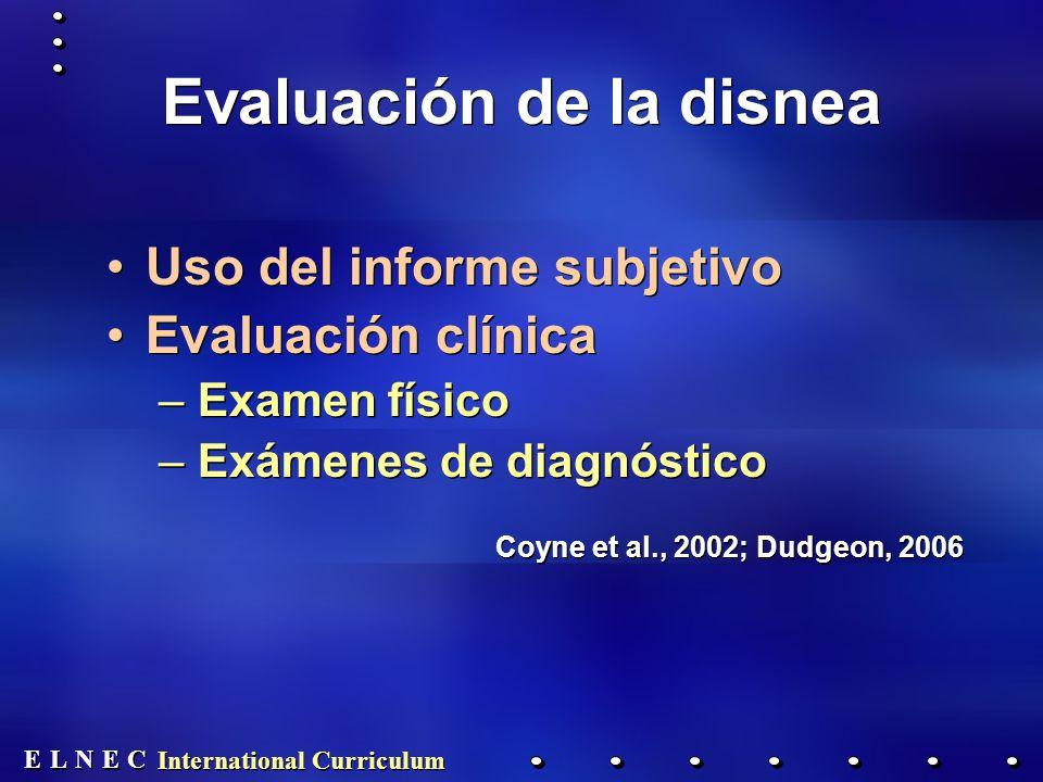 E E N N E E C C L L International Curriculum Evaluación de las náuseas y los vómitos Examen físico Historial Valores de los exámenes de laboratorio Examen físico Historial Valores de los exámenes de laboratorio
