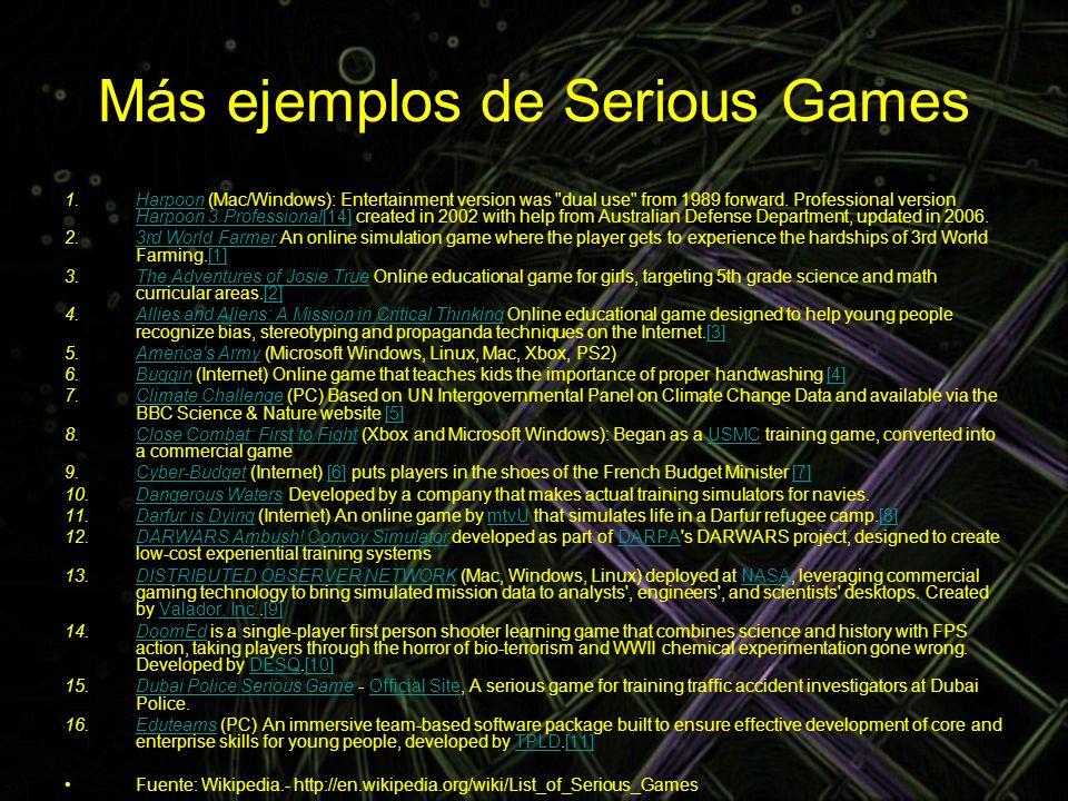 Más ejemplos de Serious Games 1.Harpoon (Mac/Windows): Entertainment version was