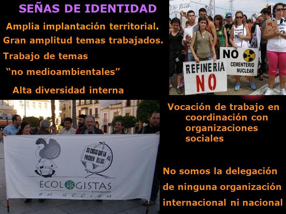SEÑAS DE IDENTIDAD Amplia implantación territorial.