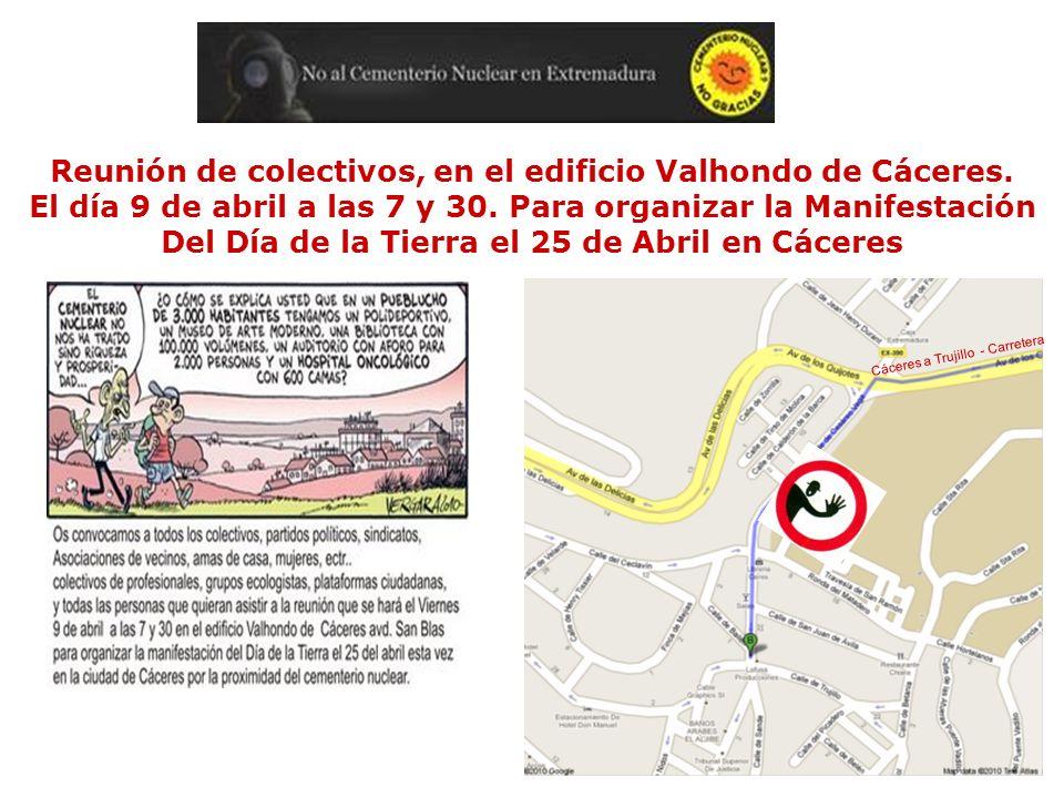 Día 10 de Abril de 2010 Reunión de Plataformas Contra la instalación de Cementerios nucleares En el Estado Español en Madrid en la sede de GREEMPEACE C/ San Bernardo 107, 1º.