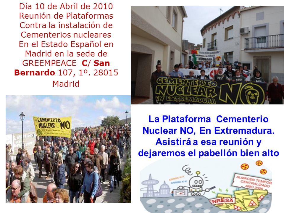 Entre el 12, y el 21 de abril Charlas, debates, Proyecciones En Cáceres y Trujillo La Plataforma Cementerio Nuclear NO en Extremadura, avisará con tiempo Albalá