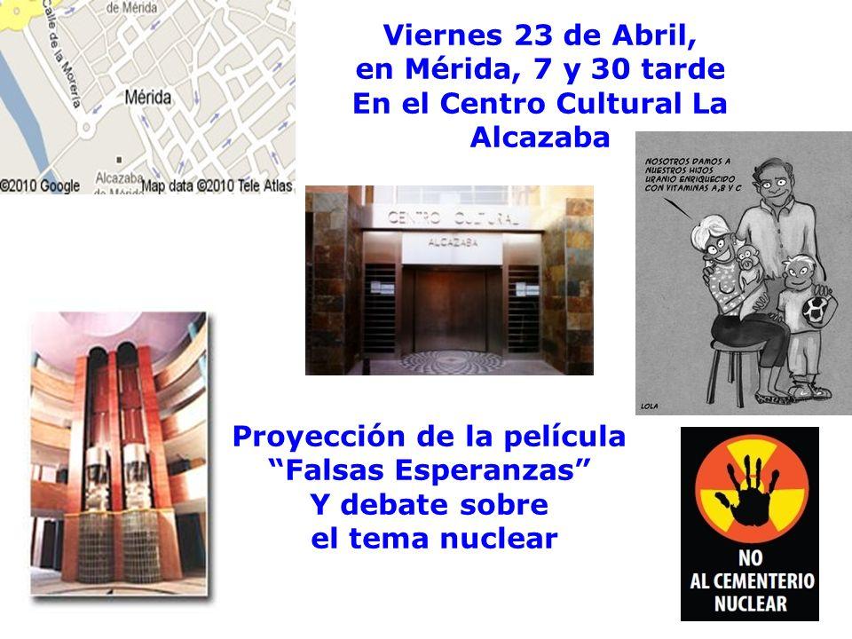 Día 25 de Abril, Tod@s por el Día de la Tierra Por nuestra Tierra, Manifestémonos esta vez Cáceres, Para que no nos pongan un cementerio nuclear.