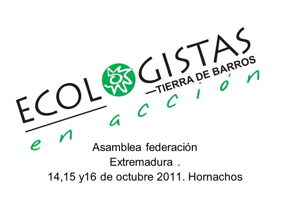 Reunión Ecologistas en Acción.14,15 y 16 de octubre.