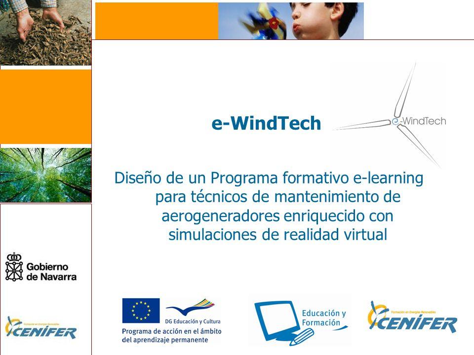 e-WindTech Diseño de un Programa formativo e-learning para técnicos de mantenimiento de aerogeneradores enriquecido con simulaciones de realidad virtu