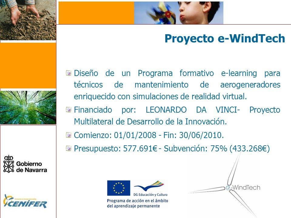 Proyecto e-WindTech Diseño de un Programa formativo e-learning para técnicos de mantenimiento de aerogeneradores enriquecido con simulaciones de realidad virtual.