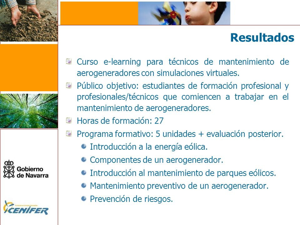 Curso e-learning para técnicos de mantenimiento de aerogeneradores con simulaciones virtuales. Público objetivo: estudiantes de formación profesional