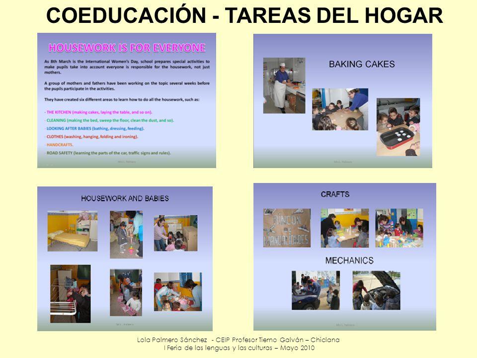Lola Palmero Sánchez - CEIP Profesor Tierno Galván – Chiclana I Feria de las lenguas y las culturas – Mayo 2010 COEDUCACIÓN - TAREAS DEL HOGAR
