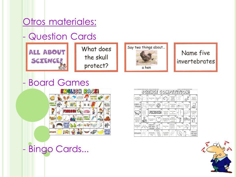 - Question Cards - Board Games - Bingo Cards... Otros materiales: