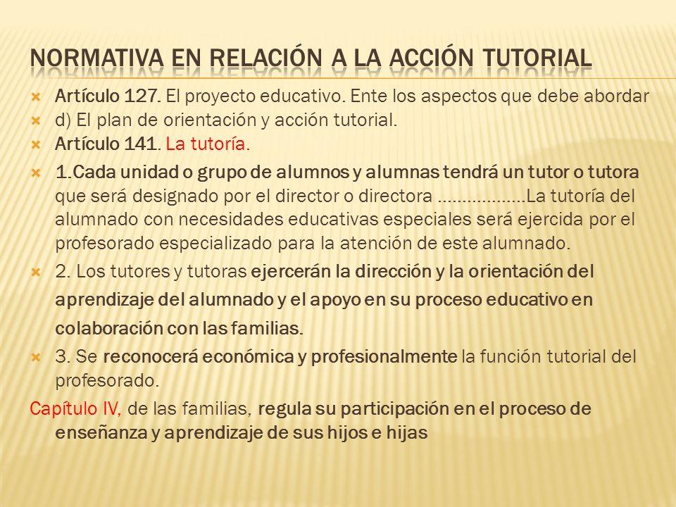 La Ley Orgánica 2/2006 de 3 de mayo de Educación,en el Título III, capítulo I (funciones del profesorado), reconoce como funciones del profesorado: c)