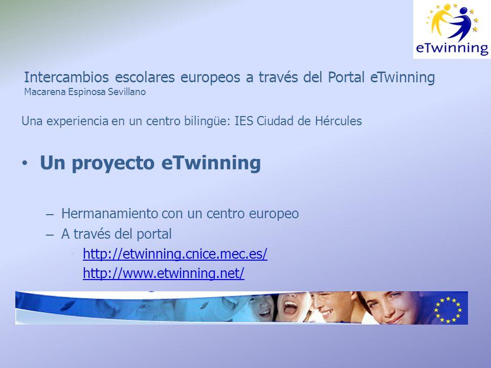 Intercambio escolar europeo a través del Portal eTwinning Macarena Espinosa Sevillano ¿Cómo deberíamos empez ar.