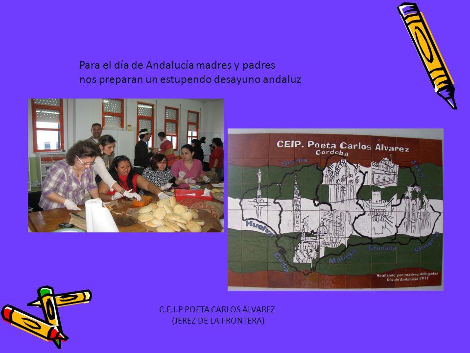 Para el día de Andalucía madres y padres nos preparan un estupendo desayuno andaluz C.E.I.P POETA CARLOS ÁLVAREZ (JEREZ DE LA FRONTERA)