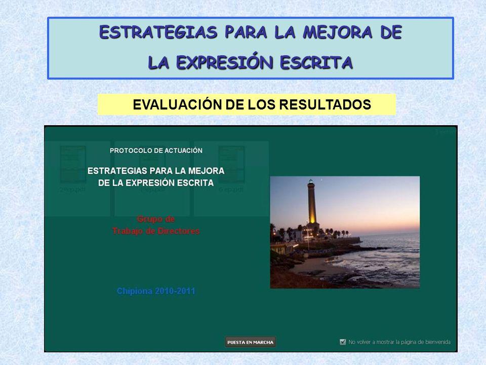 ESTRATEGIAS PARA LA MEJORA DE LA EXPRESIÓN ESCRITA EVALUACIÓN DE LOS RESULTADOS