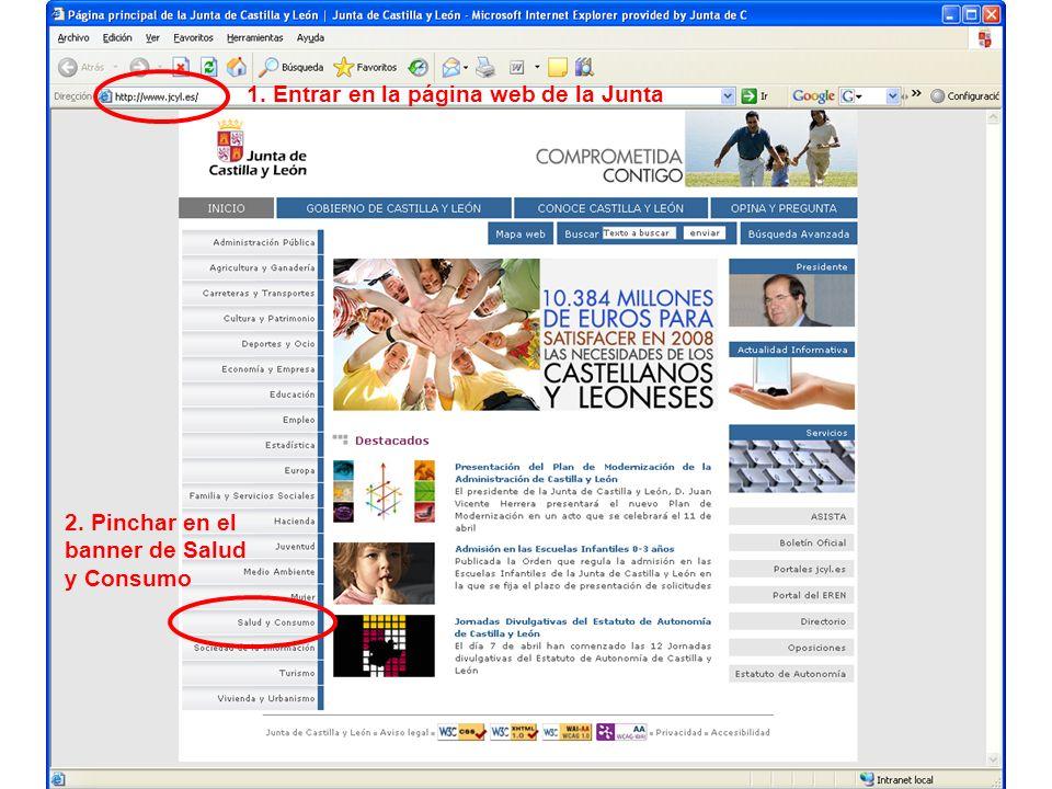 1. Entrar en la página web de la Junta 2. Pinchar en el banner de Salud y Consumo