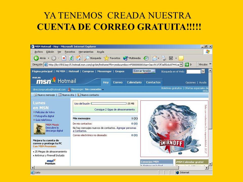 YA TENEMOS CREADA NUESTRA CUENTA DE CORREO GRATUITA!!!!!