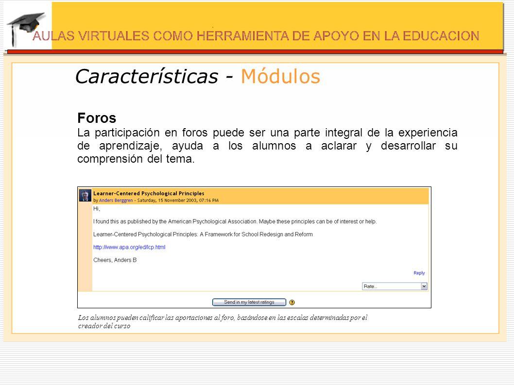 Características - Módulos Glosario Crea una recopilación de los términos más usados en un curso.