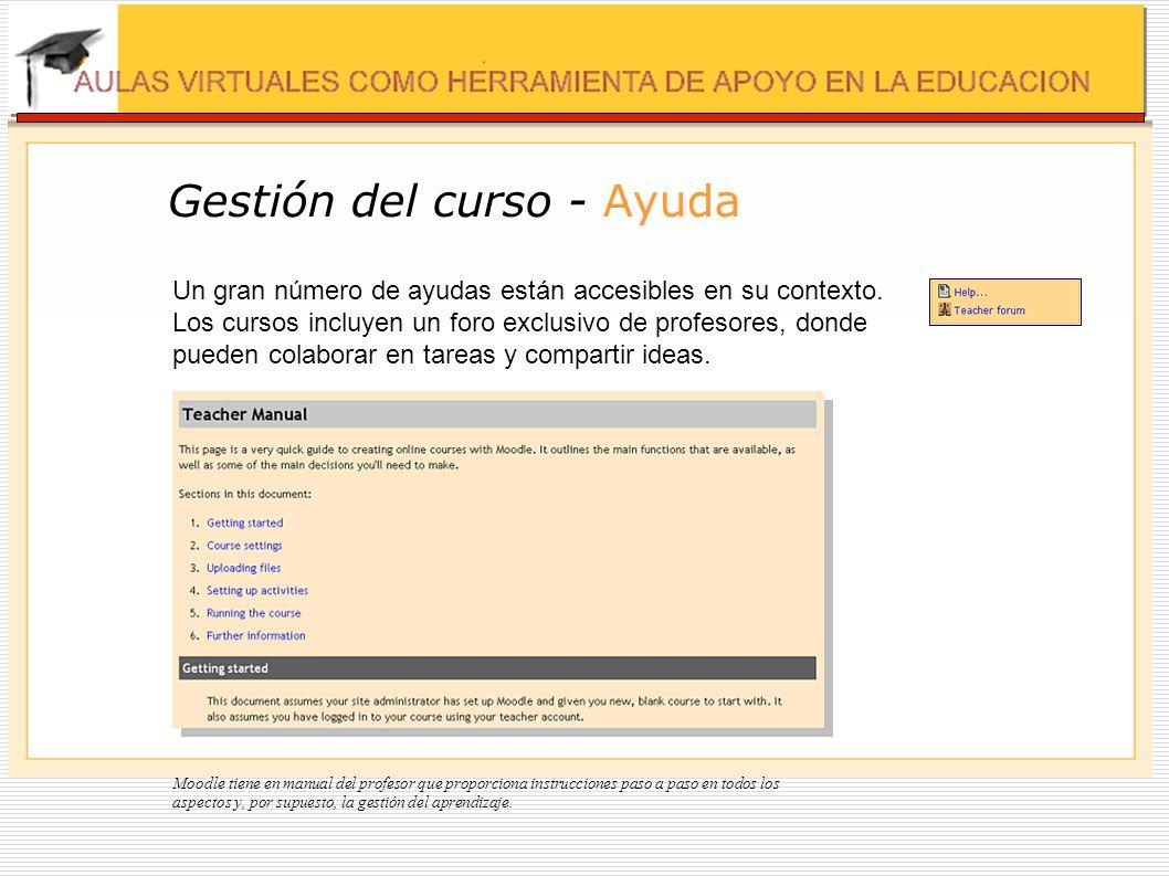 Experiencia del alumno - Conexión Los alumnos encuentran fácil navegar en la páginas del curso de Moodle con su navegador; los enlaces están siempre presentes.