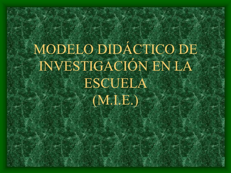 MODELO TRADICIONAL MODELO TECNOLÓGICO MODELO ESPONTANEÍSTA Crítica racional Crítica ideológica MODELO INVESTIGATIVO