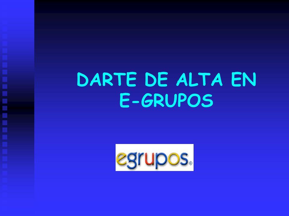DARTE DE ALTA EN E-GRUPOS