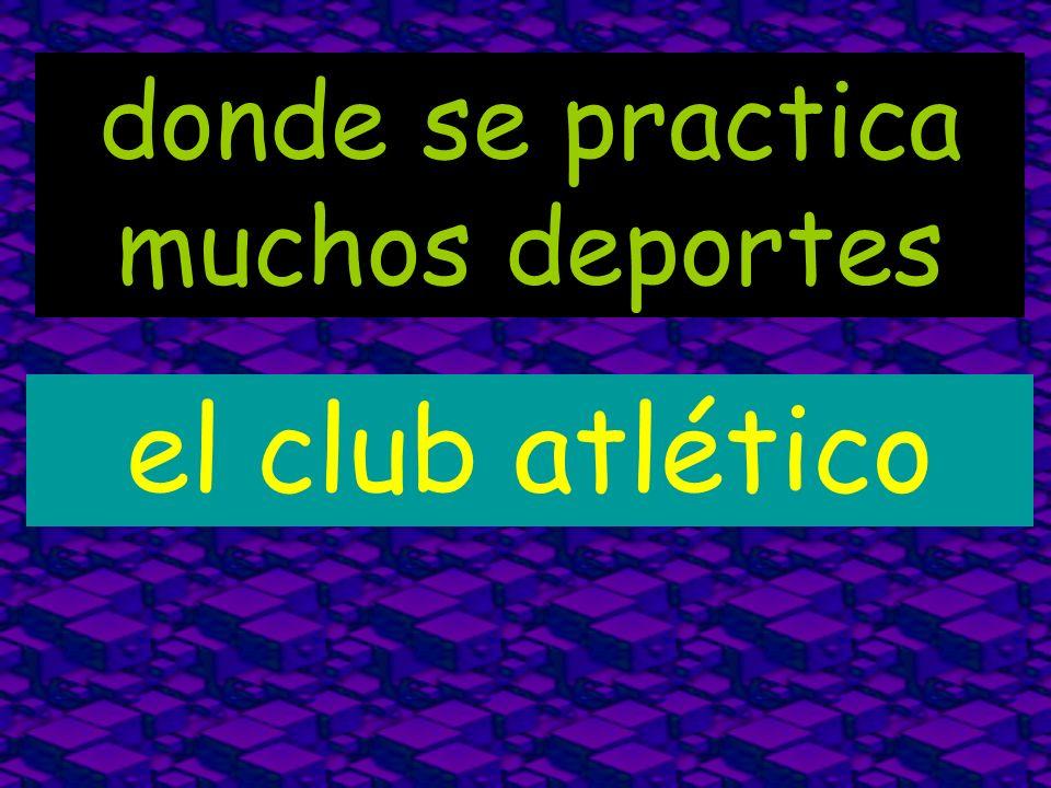 donde se practica muchos deportes el club atlético