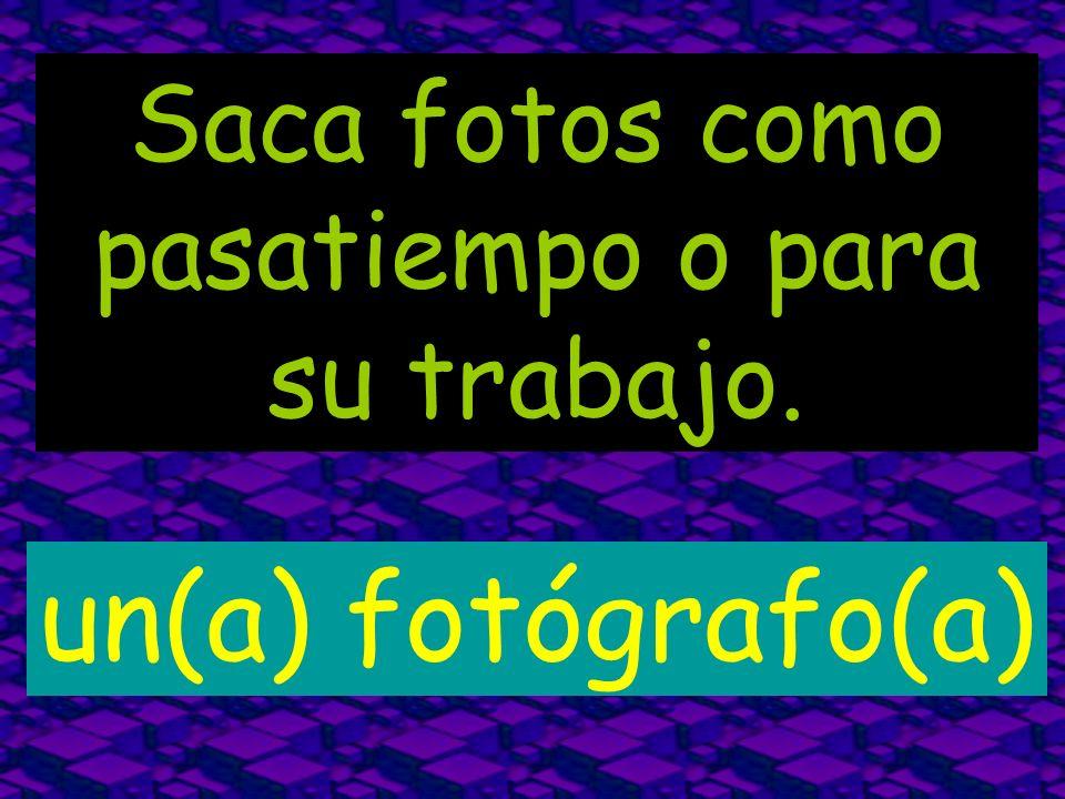 Saca fotos como pasatiempo o para su trabajo. un(a) fotógrafo(a)