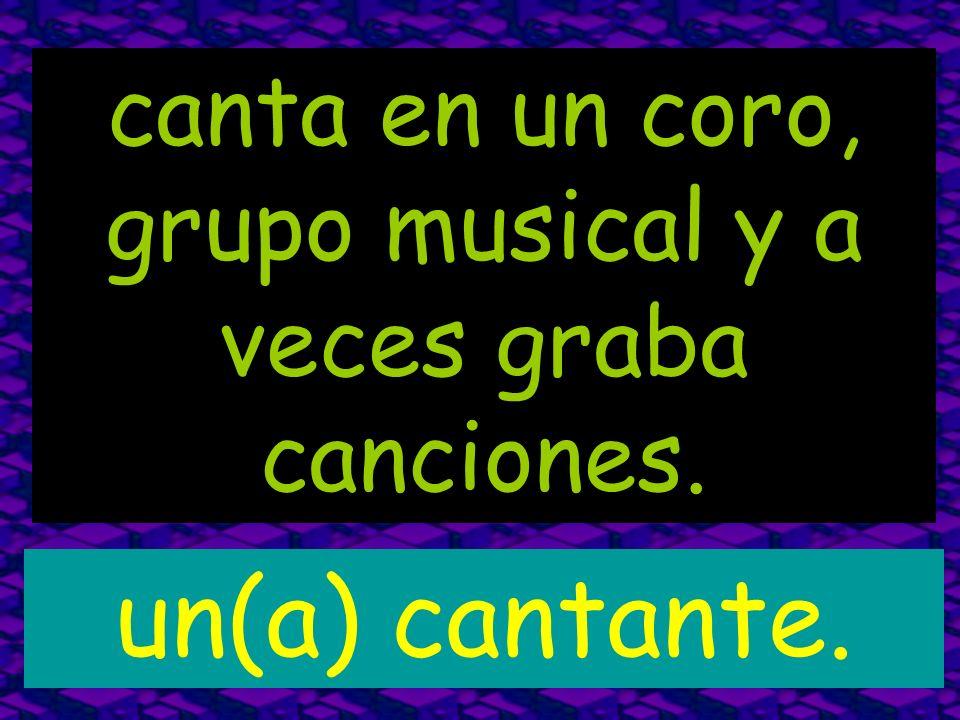 Baila en programas de la escuela o de la comunidad. un(a) bailarín(a)