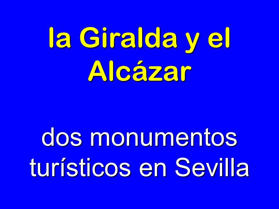 la Giralda y el Alcázar dos monumentos turísticos en Sevilla