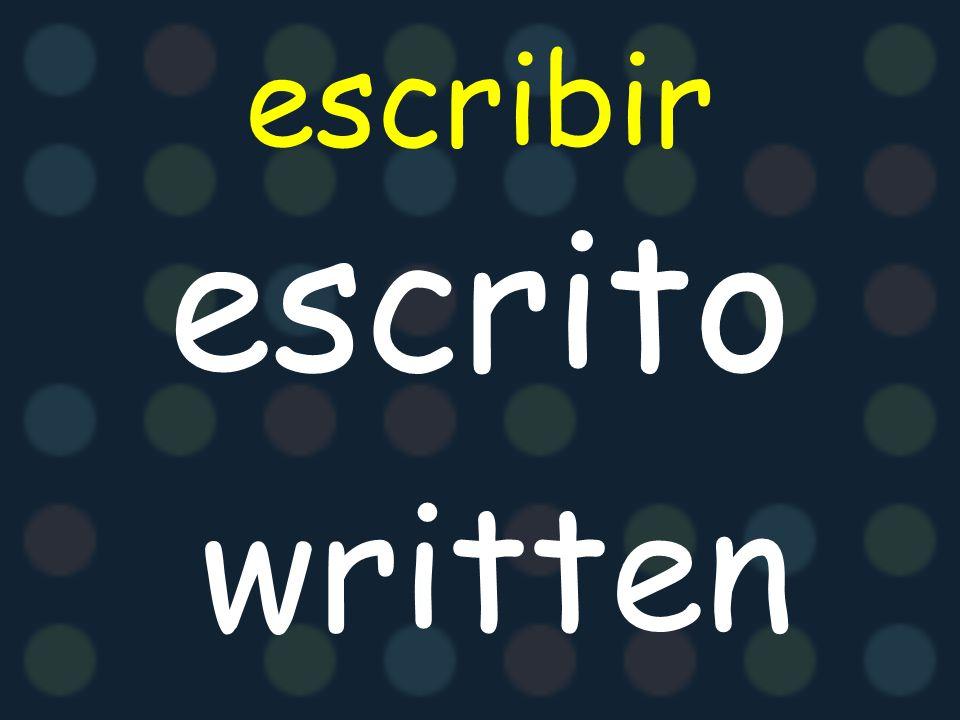escribir escrito written