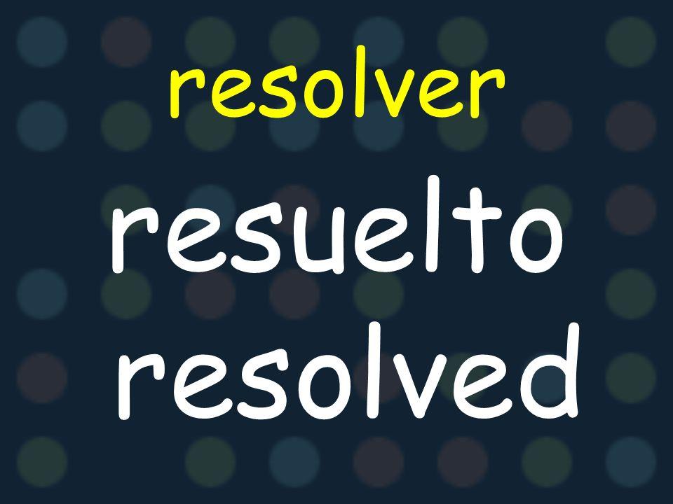 resolver resuelto resolved