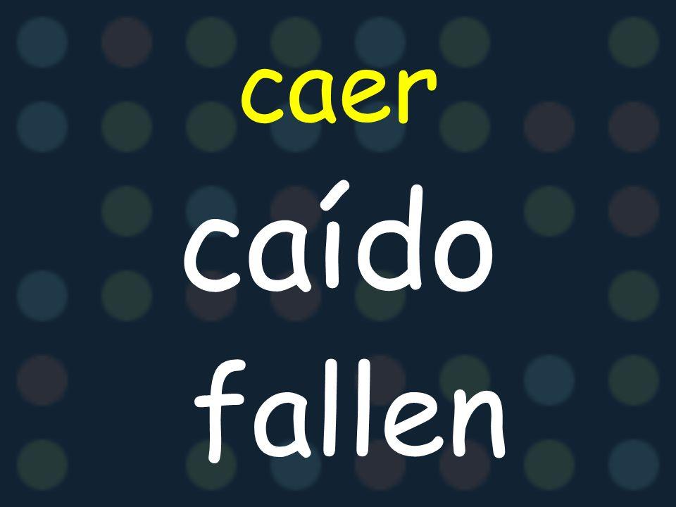 caer caído fallen