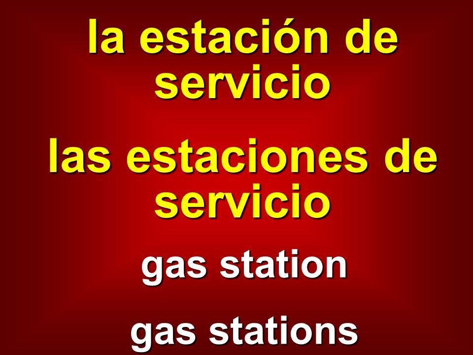 la estación de servicio las estaciones de servicio gas station gas stations