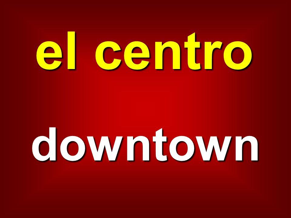 el centro downtown