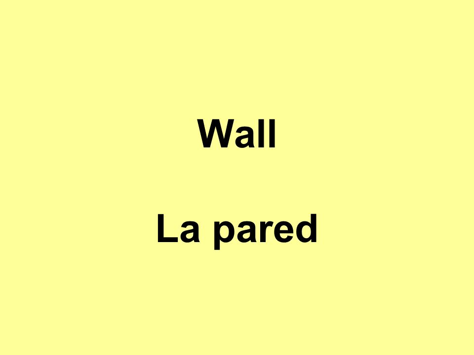 Wall La pared