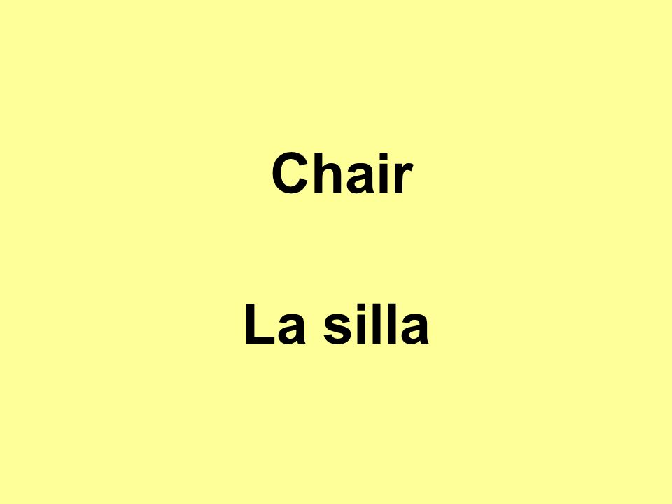 Chair La silla