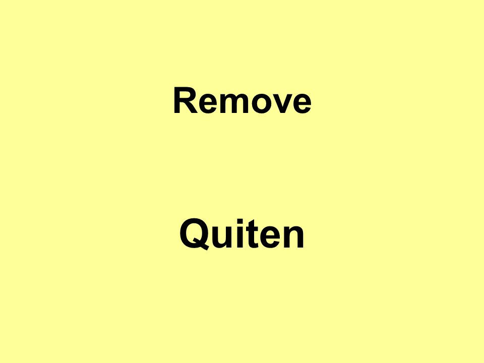 Remove Quiten