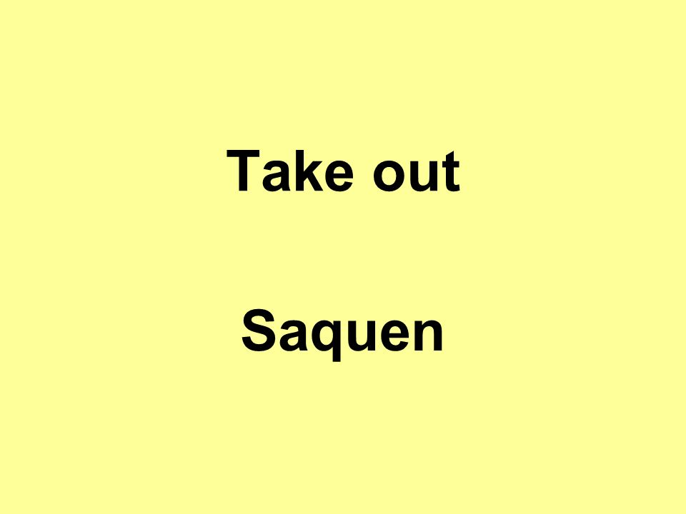 Take out Saquen