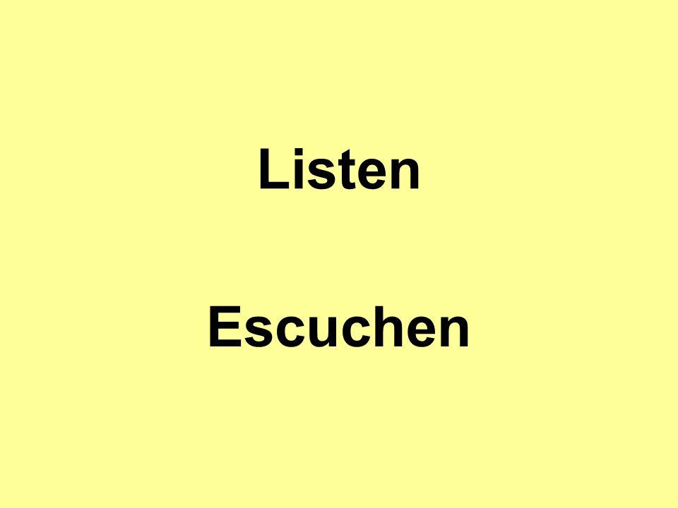 Listen Escuchen